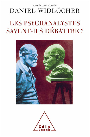 Psychoanalysis and Its Great Debates