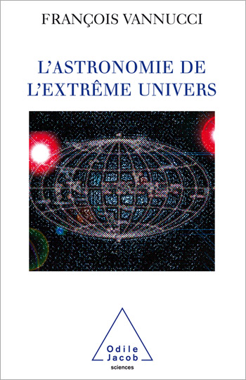 Astronomy of the Extreme Universe