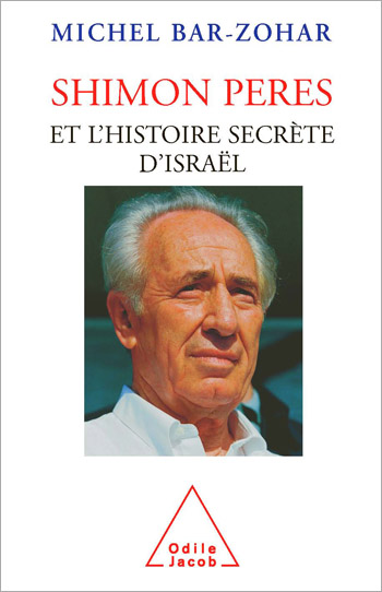 Shimon Peres - The Secret History of Israel