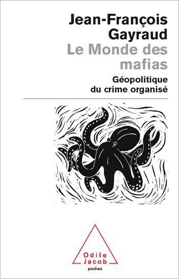 World of Mafias (The) - Geopolitics and Organised Crime