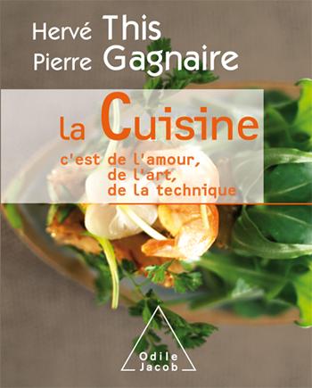 Cuisine (La) - C'est de l'amour, de l'art, de la technique