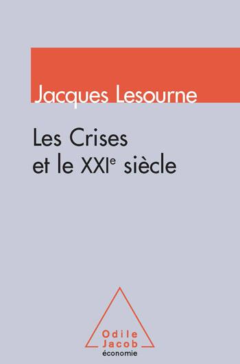 Crises et le XXIe siècle (Les)