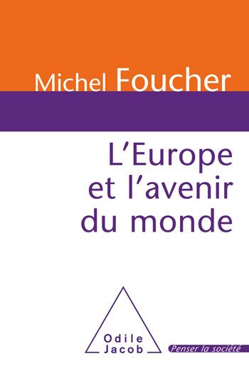 Europe et l'avenir du monde (L')