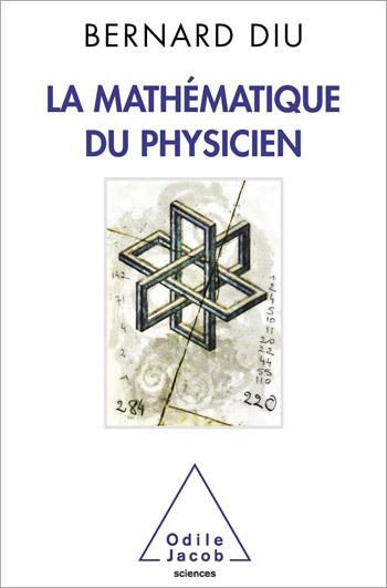Physicist's Mathematics (The)