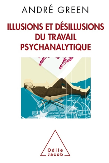 Illusions and Disillusions of Psychoanalysis