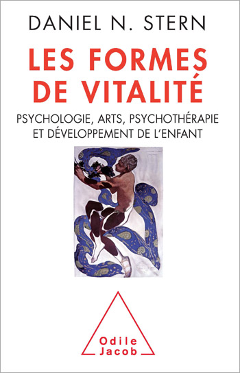 Forms of Vitality - Exploring Dynamic Experience in Psychology, the Arts, Psychotherapy, and Development