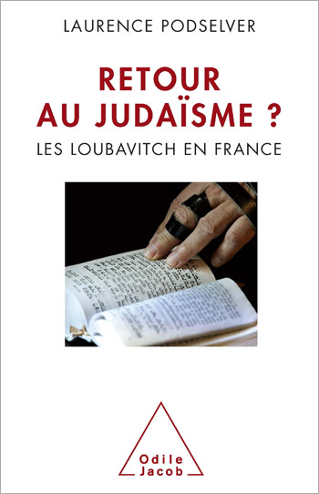 Hasidism: The Jews of France in the Face of Fundamentalism