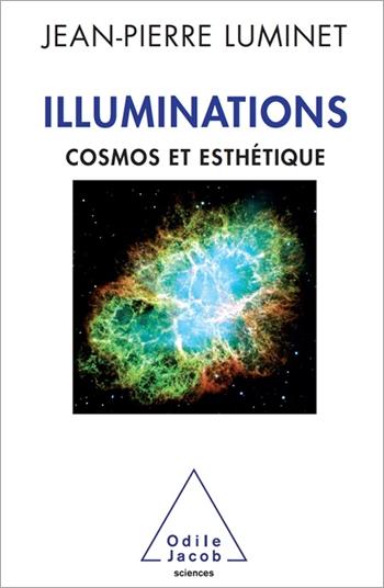 Illuminations - Cosmos et esthétique