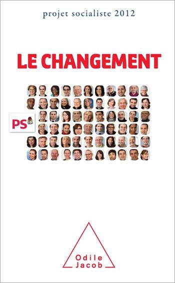 Changement (Le) - Projet socialiste 2012