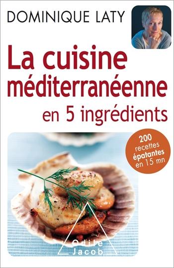 Cuisine méditerranéenne en 5 ingrédients (La)