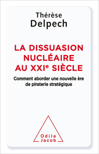 Nuclear Deterrence in the 21st Century - Lessons from the Cold War for a New Era of Strategic Piracy