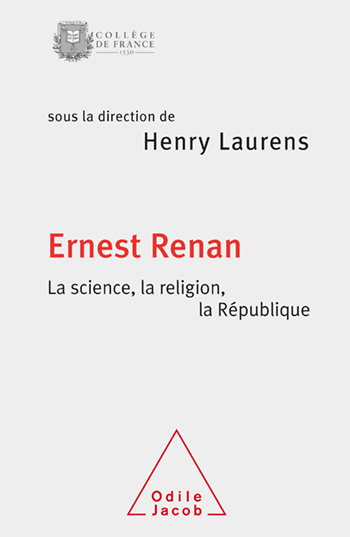 Ernest Renan, Science, Religion and the French Republic