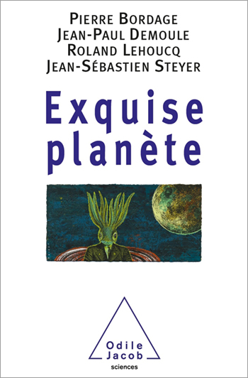 Exquise planète