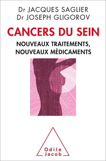 Cancers du sein - Nouveaux traitements, Nouveaux médicaments