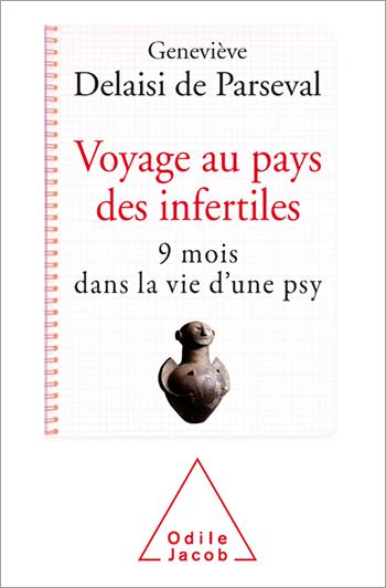 Voyage au pays des infertiles - 9 mois dans la vie d'une psy