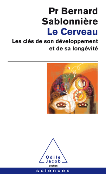 Cerveau (Le) - Les clés de son développement et de sa longévité