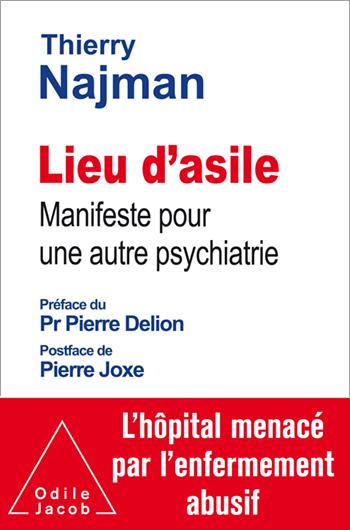 Lieu d'asile - Manifeste pour une autre psychiatrie