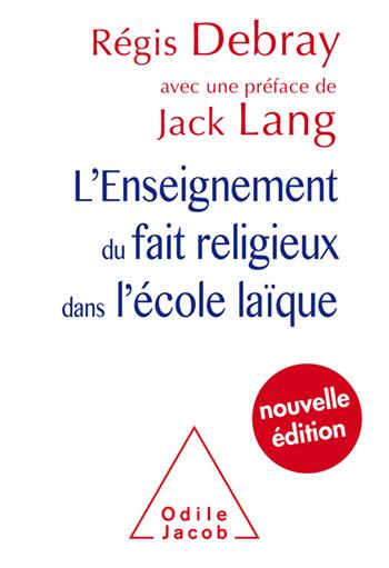 Enseignement du fait religieux dans l'école laïque (L') - Nouvelle édition