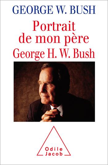 Portrait de mon père, George H. W. Bush
