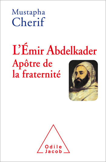 Abd el-Kader, Apostle of Reconciliation
