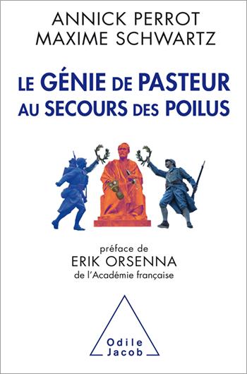 Génie de Pasteur au secours des poilus (Le)