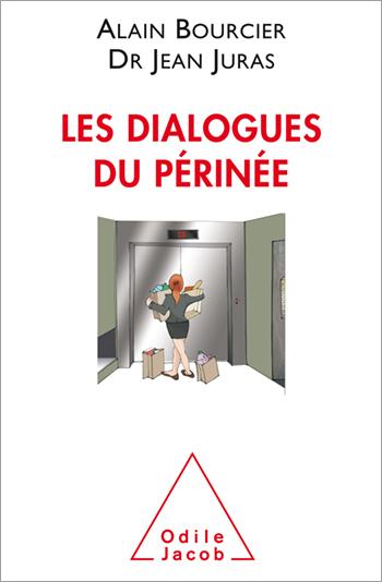 Dialogues du périnée (Les)