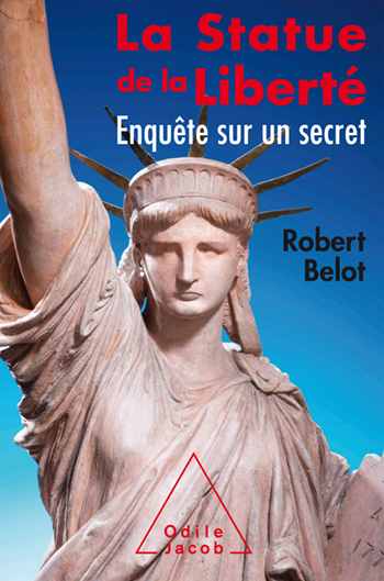 Statue of Liberty (The) - The secret of the most famous monument in the world