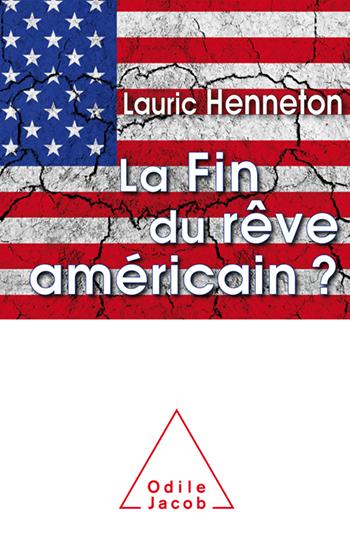 Fin du rêve américain ? (La)