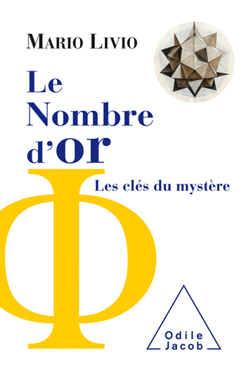 Nombre d'or (Le) - Les clés du mystère