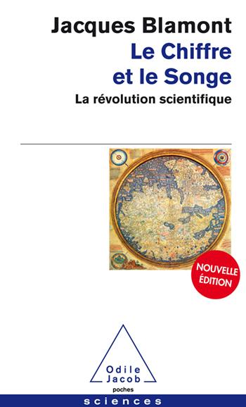 Chiffre et le Songe (Le) - La révolution scientifique