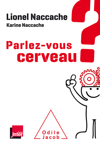 Parlez-vous cerveau ?