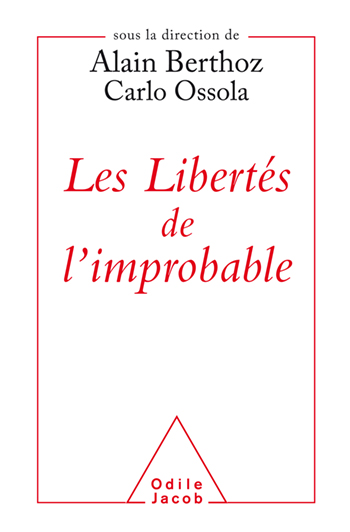 Freedoms of the Improbable (The)