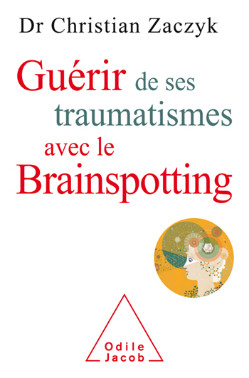 Healing Trauma with Brainspotting