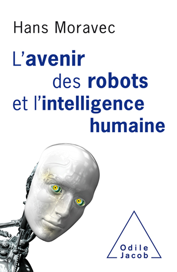 future of robots and human intelligence (The)