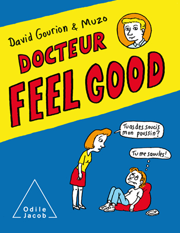 Doctor Feel Good - The First Comics Consultation for Teens
