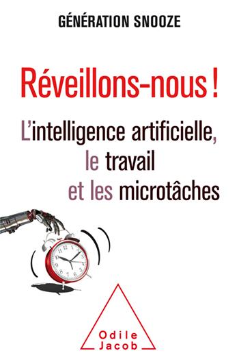 Réveillons-nous ! - L'intelligence artificielle, le travail et les microtâches