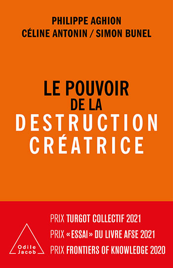 Power of Creative Destruction (The) - A publishing event in Economics!