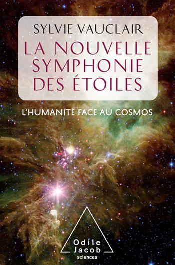 Nouvelle Symphonie des étoiles (La) - L'humanité face au Cosmos
