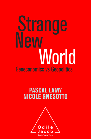 Strange New World - Geoeconomics vs Geopolitics