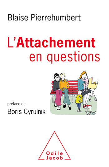 Attachment in 26 Questions - foreword to Boris Cyrulnik