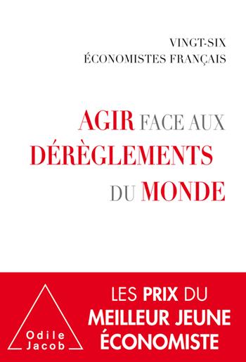 Agir face aux dérèglements du monde - par 26 économistes français