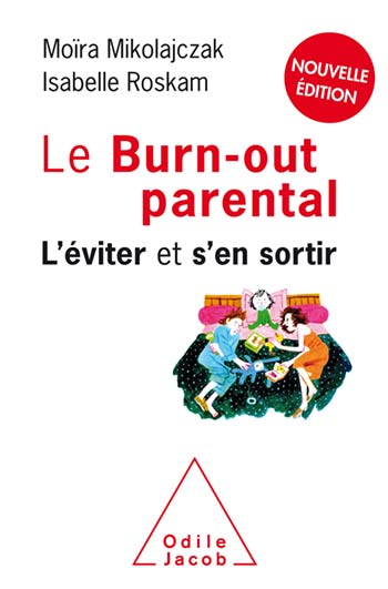 Parent Burnout (The) - Avoiding it and getting away with it