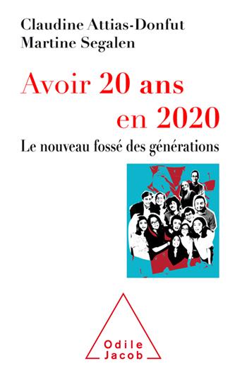 Avoir 20 ans en 2020 - Le nouveau fossé des générations