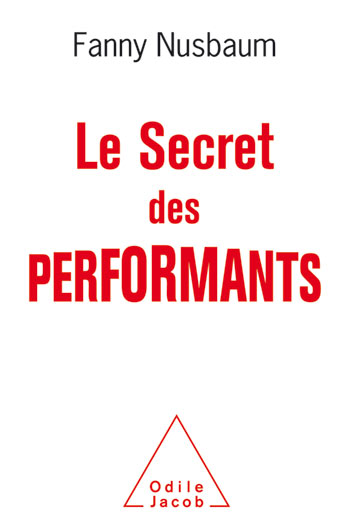 Secret of High Performers (The)