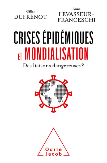 Pandemics and Globalization - Dangerous Liaisons?