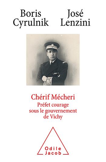 Chérif Mécheri - Préfet courage sous le gouvernement de Vichy
