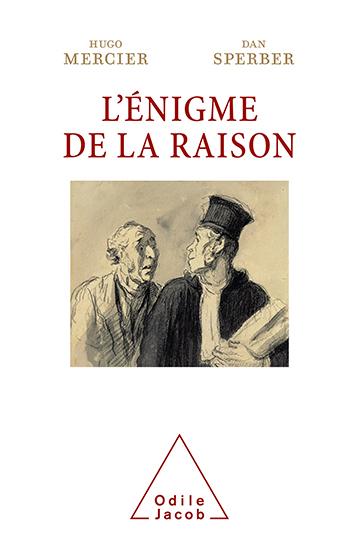 Enigma of Reason (The)