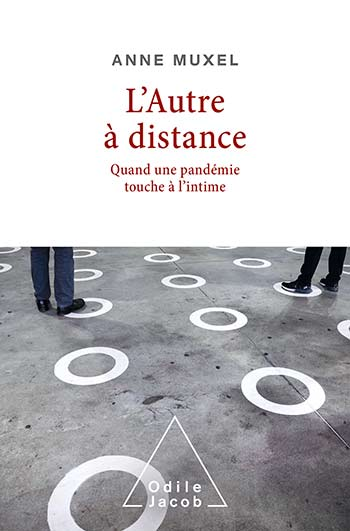 Other at a Distance (The) - When a Pandemic Affects Intimacy