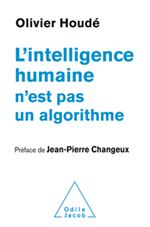 Intelligence humaine n'est pas un algorithme (L')