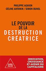 Pouvoir de la destruction créatrice (Le)
